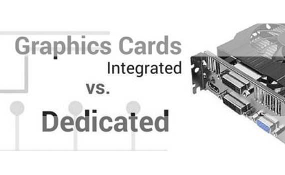 VGA Dedicated VS Integrated